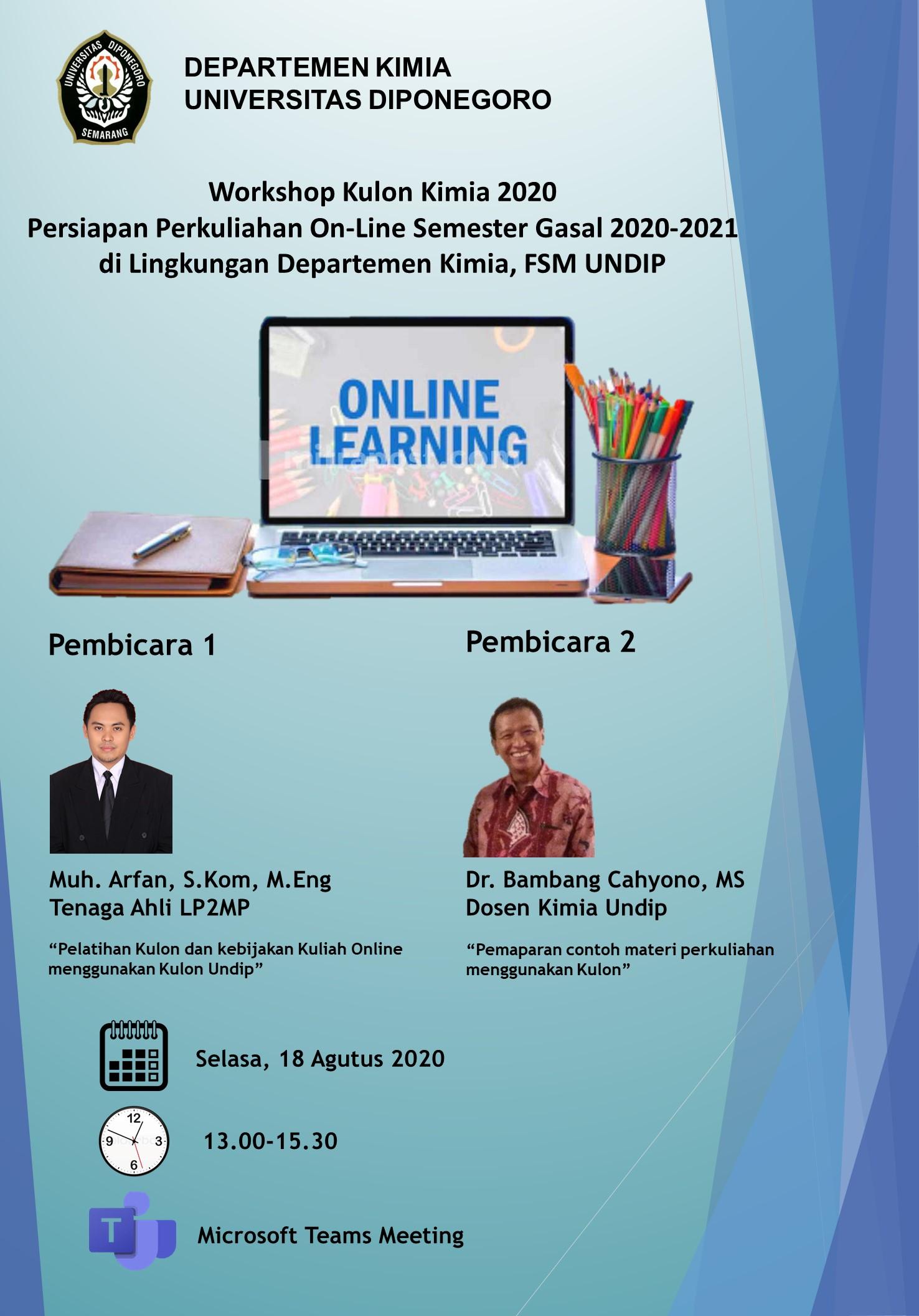 Workshop Kulon Kimia 2020: Persiapan Perkuliahan On-Line Semester Gasal 2020-2021 di Lingkungan Departemen Kimia, FSM UNDIP